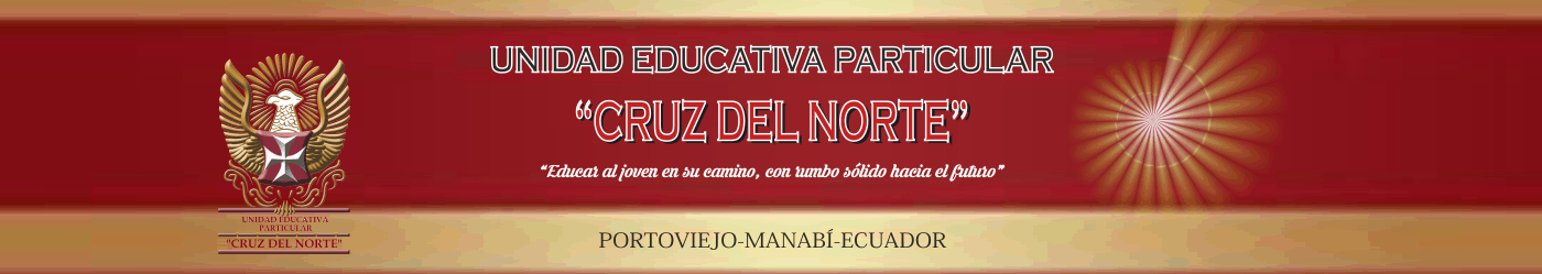 "UNIDAD EDUCATIVA PARTICULAR ""CRUZ DEL NORTE"""